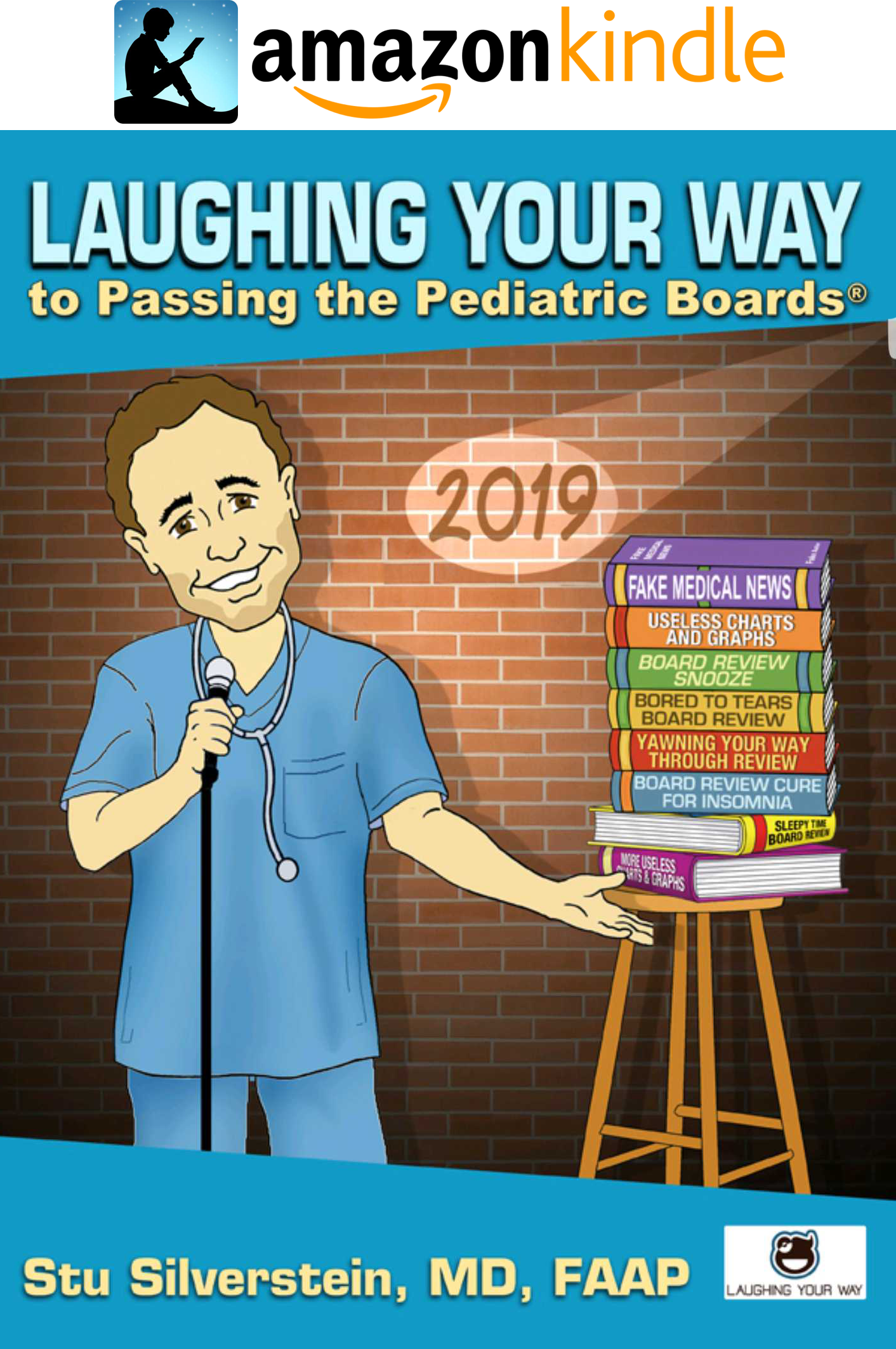 laughing your way pediatrics board review 2019